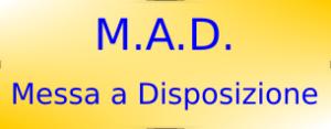M.A.D. Messa a disposizione
